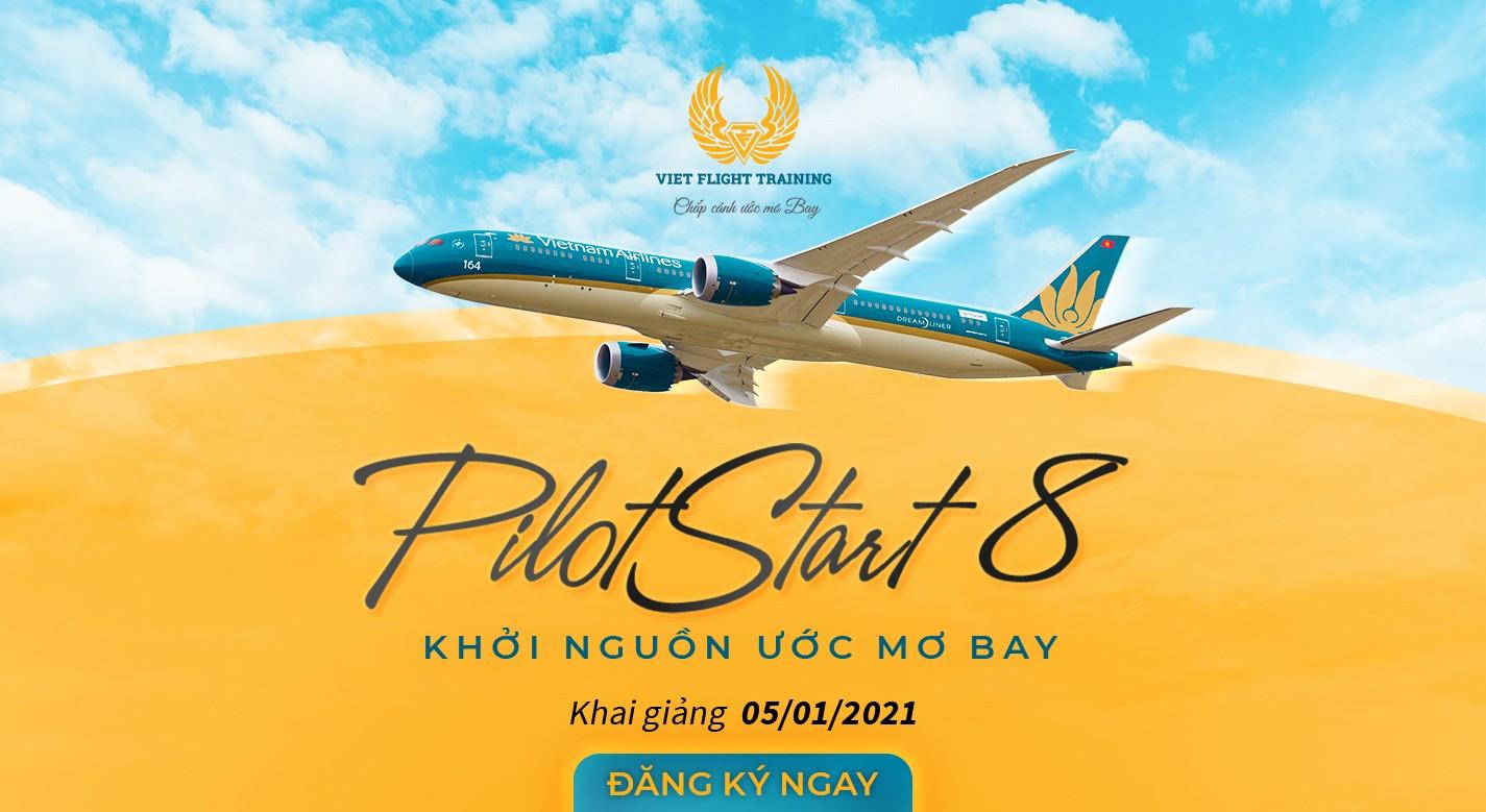 TUYỂN SINH: TRƯỜNG PHI CÔNG BAY VIỆT KHAI GIẢNG KHÓA PILOTSTART 8