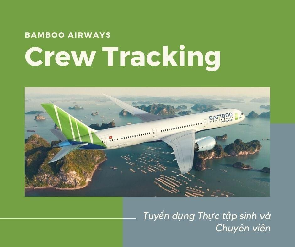 TBAMBOO AIRWAYS  TUYỂN THỰC TẬP SINH GIÁM SÁT LỊCH BAY (CREW TRACKING)